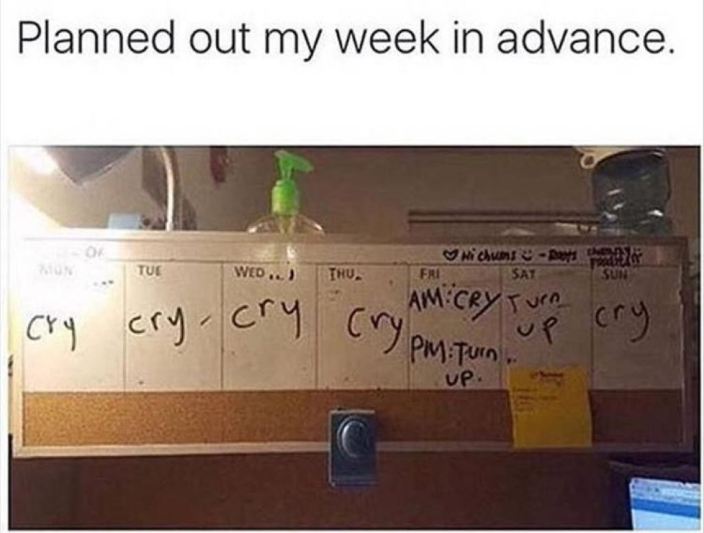 A perfectly planned out college calendar, full of crying